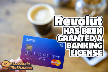 Money App - Revolut gets European banking license